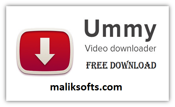 Ummy Video Downloader 1.10.10.7 Crack + License Key Free Download