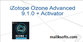iZotope Ozone Advanced 9.1 Crack + Serial Number Download 2020