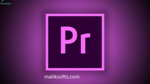Adobe Premiere Pro CC 2020 v14.9.0.52 Pre-Activated Crack + Free Download